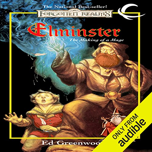 Elminster: The Making of a Mage     Forgotten Realms: Elminster, Book 1              Written by:                                                                                                                                 Ed Greenwood                               Narrated by:                                                                                                                                 John Pruden                      Length: 14 hrs and 36 mins     11 ratings     Overall 4.6