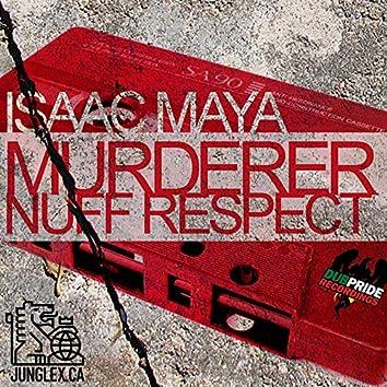 Murderer / Nuff Respect