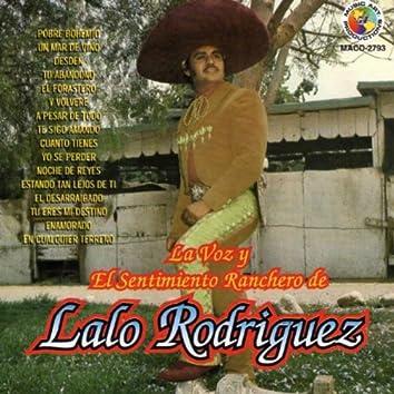 La Voz Y El Sentimiento Ranchero De Lalo Rodriguez