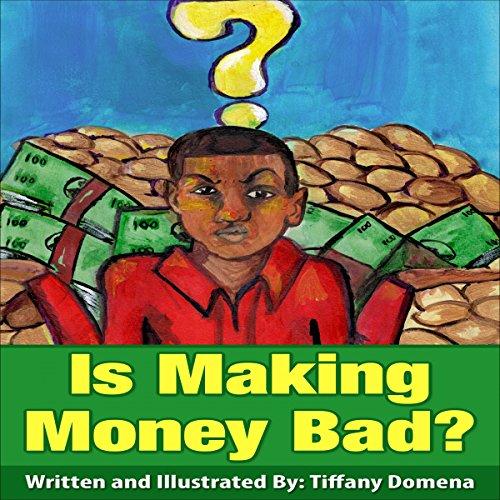 Is Making Money Bad? audiobook cover art