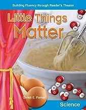 Little Things Matter (Building Fluency through Reader's Theater)