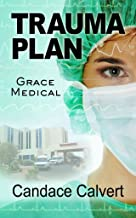 [ Trauma Plan BY Calvert, Candace ( Author ) ] { Hardcover } 2014