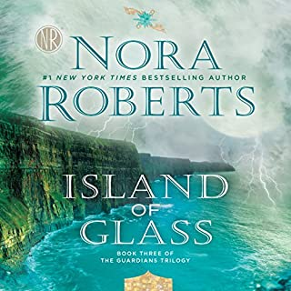 Island of Glass     Guardians Trilogy, Book 3              Written by:                                                                                                                                 Nora Roberts                               Narrated by:                                                                                                                                 Saskia Maarleveld                      Length: 11 hrs and 15 mins     21 ratings     Overall 4.2