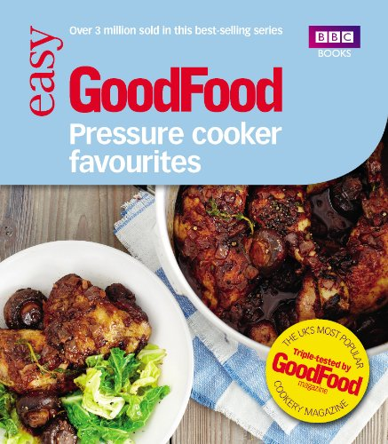 Good Food: Pressure Cooker Favourites (English Edition)