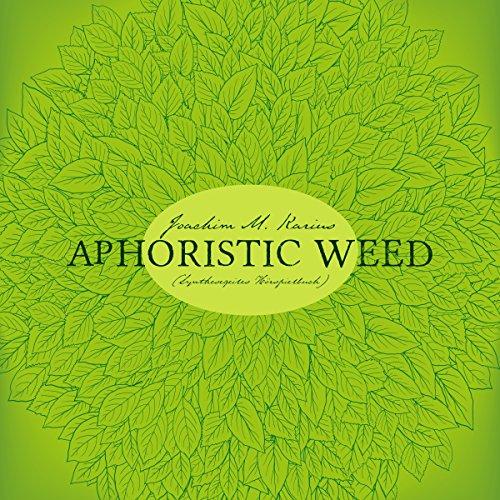Aphoristic Weed Titelbild