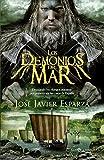 Los demonios del mar (Los pioneros de La Reconquista nº 3)