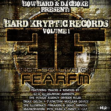 Hard Kryptic Records, Vol. 1: (Not So) Live On Fear.FM