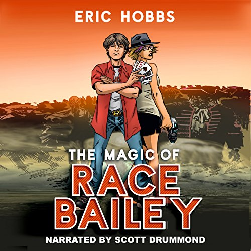 The Magic of Race Bailey audiobook cover art