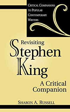 Revisiting Stephen King: A Critical Companion (Critical Companions to Popular Contemporary Writers)