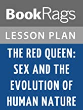 Lesson Plans The Red Queen: Sex and the Evolution of Human Nature