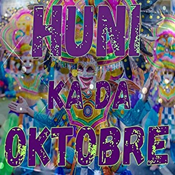 HUNI KA DA OKTOBRE
