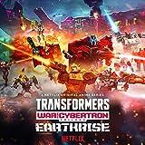 Transformers: War for Cybertron Trilogy: Earthrise Original Anime Soundtrack