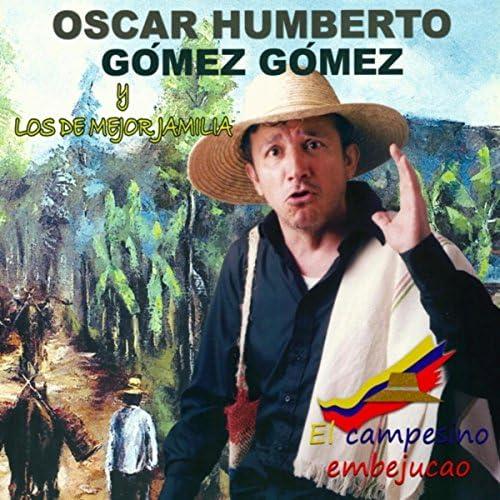 Óscar Humberto Gómez Gómez & Los de Mejor Jamilia