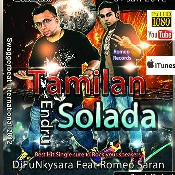 Tamilan Endru Sollada (feat. Romeo Saran)