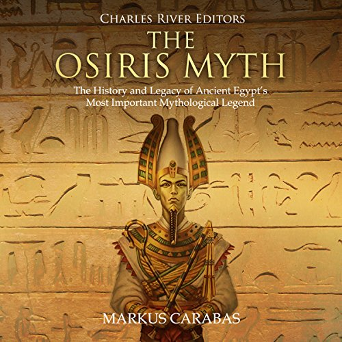 The Osiris Myth