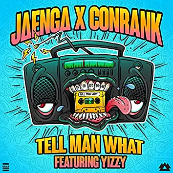 Tell Man What