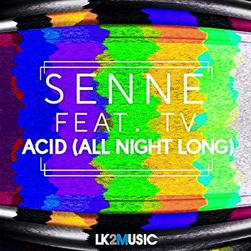 Acid (all Night Long)