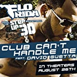 Club Can't Handle Me (feat. David Guetta) [From the Step Up 3D Soundtrack]