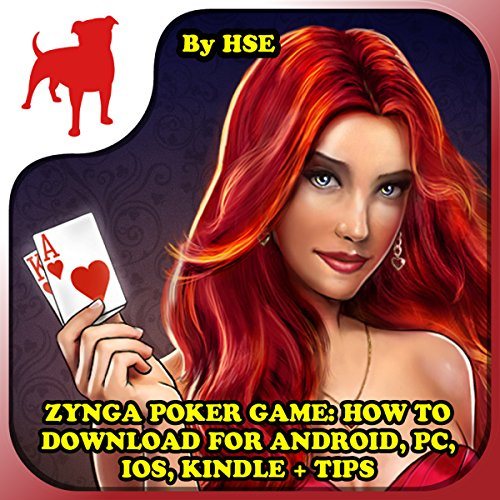 Zynga Poker Game: How to Download for Android, PC, iOS, Kindle + Tips audiobook cover art