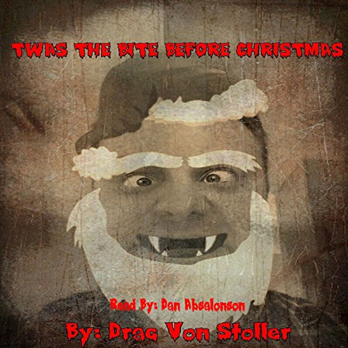 Twas the Bite before Christmas audiobook cover art