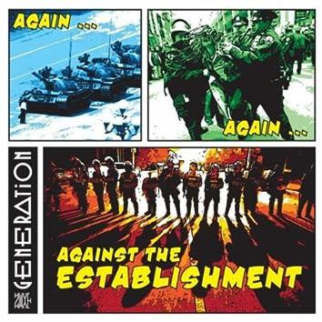 Again... Again... Against the Establishment