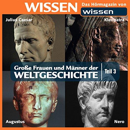 Große Frauen und Männer der Weltgeschichte 3 Titelbild
