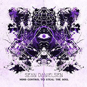 Mind Control to Steal the Soul