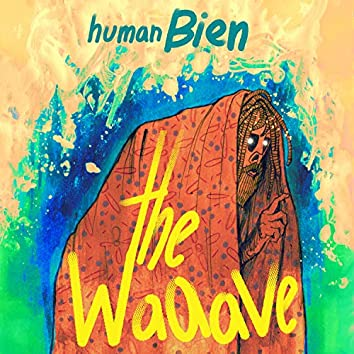 The Waaave