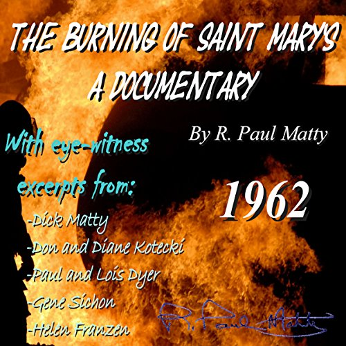The Burning of Saint Mary's: A Documentary cover art