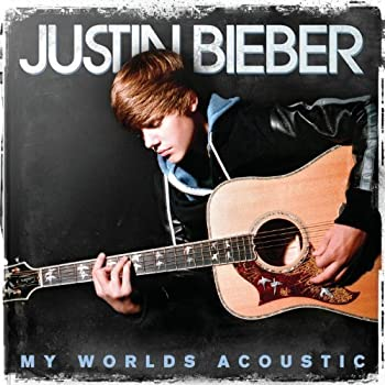 My Worlds Acoustic by Justin Bieber  2011  Audio CD