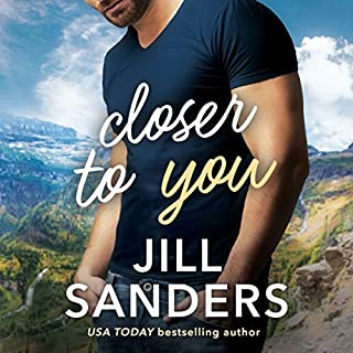Closer to You                   By:                                                                                                                                 Jill Sanders                               Narrated by:                                                                                                                                 Joe Arden                      Length: 7 hrs and 57 mins     265 ratings     Overall 4.4