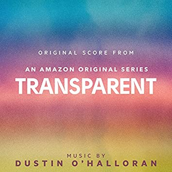 Transparent (Original Score from An Amazon Original Series)