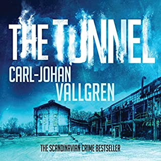 The Tunnel     Danny Katz Thriller, Book 2              By:                                                                                                                                 Carl-Johan Vallgren,                                                                                        Rachel Willson-Broyles - translator                               Narrated by:                                                                                                                                 Peter Noble                      Length: 9 hrs and 18 mins     1 rating     Overall 2.0