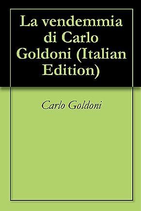 La vendemmia di Carlo Goldoni