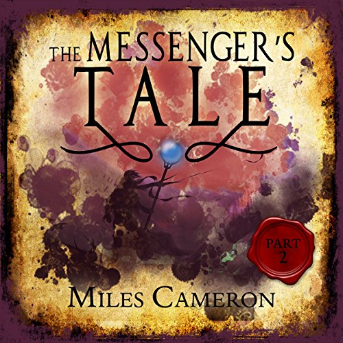The Messenger's Tale, Part 2 cover art