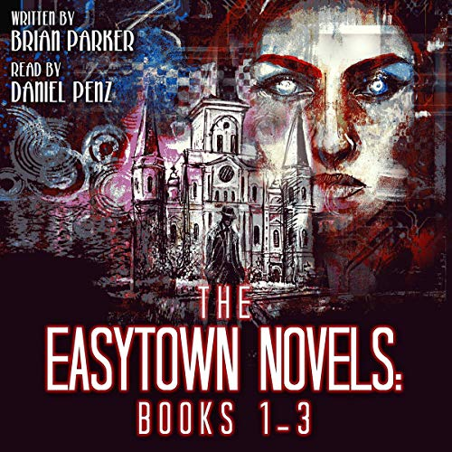 The Easytown Novels: Books 1-3 audiobook cover art