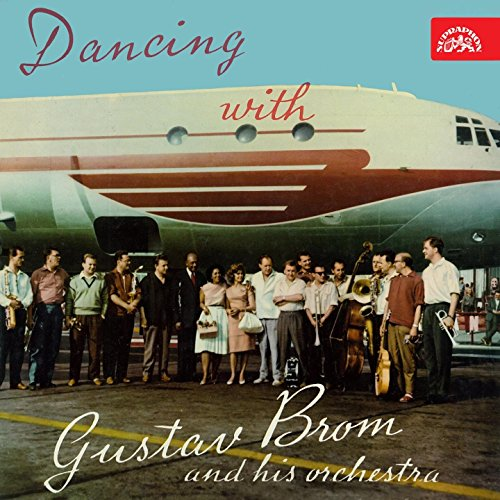Dancing with Gustav Brom and His Orchestra