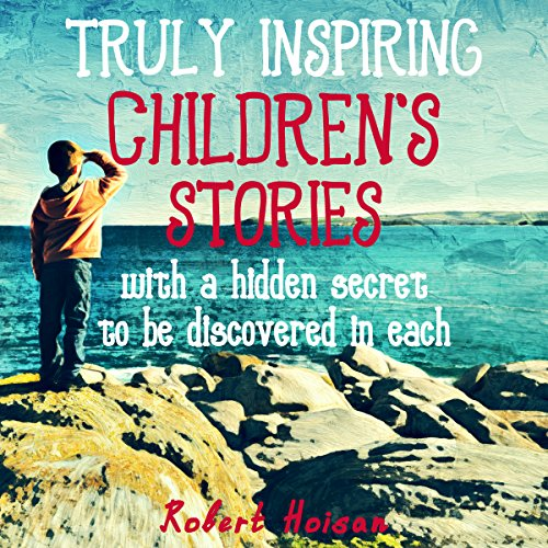 Truly Inspiring Children's Stories cover art