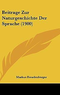 Beitrage Zur Naturgeschichte Der Sprache (1900)