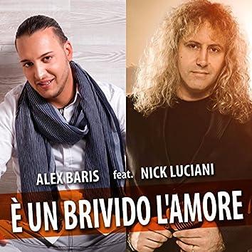 E' un brivido l'amore (feat. Nick Luciani)