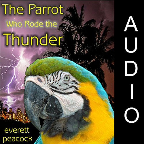 The Parrot Who Rode the Thunder cover art
