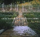 L'eau dans les jardins d'Europe