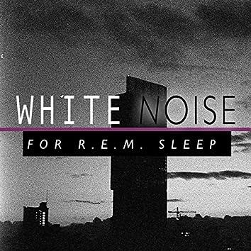 White Noise for R.E.M. Sleep
