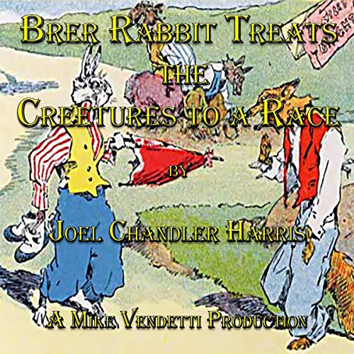 『Brer Rabbit Treats the Creetures to a Race』のカバーアート