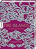 Fire Islands: Rezepte aus Indonesien. Das Indonesien-Kochbuch