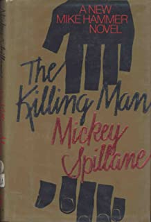 Spillane Mickey : Killing Man (Hbk)