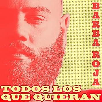 Todos Los Que Quieran (feat. Barba Roja)