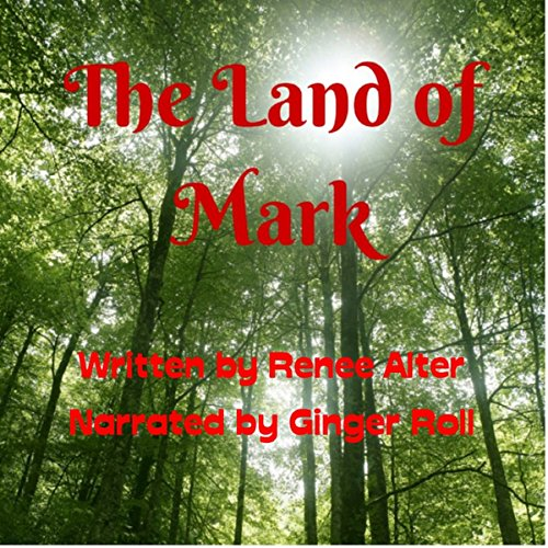 The Land of Mark audiobook cover art