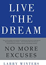 Best live the dream no more excuses Reviews