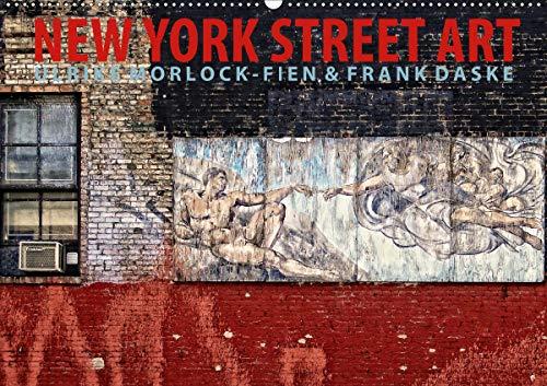 New York Street Art Kalender (Wandkalender 2021 DIN A2 quer)